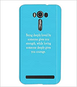 PrintDhaba Quote D-2912 Back Case Cover for ASUS ZENFONE 2 LASER ZE550KL (Multi-Coloured)