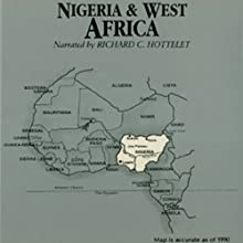 Nigeria and West Africa Audiobook by Wendy McElroy Narrated by Richard C. Hottelet