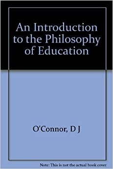 an introduction to the personal philosophy of education Introduction in this short paper the importance of occupational therapists  developing a personal, professional and educational philosophy grounded in the .