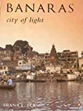 Banaras City of Light (0140190791) by Diana L Eck