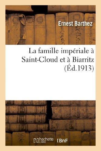 La famille impériale à Saint-Cloud et à Biarritz