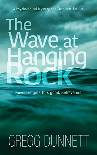 the-wave-at-hanging-rock-a-psychological-mystery-and-suspense-thriller-english-edition