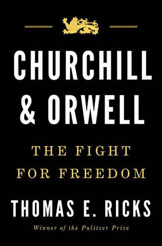 Book Cover: Churchill and Orwell: The Fight for Freedom