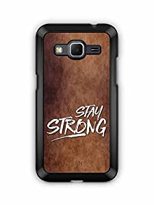 YuBingo Stay Strong Designer Mobile Case Back Cover for Samsung Galaxy Core Prime