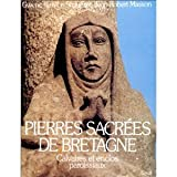 img - for Pierres sacrees de Bretagne book / textbook / text book