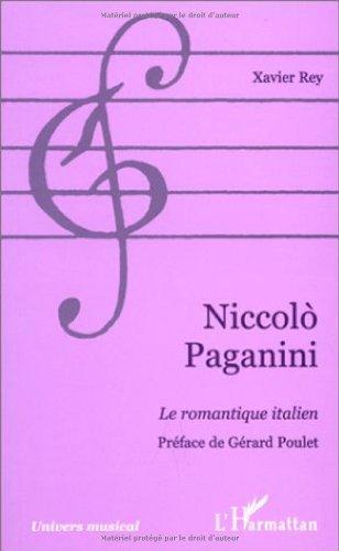 Niccolo Paganini - Le romantique italien
