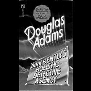 Dirk Gently's Holistic Detective Agency | [Douglas Adams]