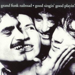 Grand Funk Railroad - Good Singin
