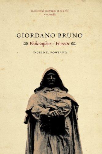 Giordano Bruno: Philosopher / Heretic PDF