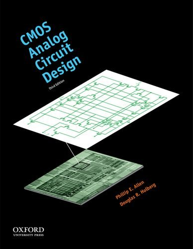 CMOS Analog Circuit Design (The Oxford Series in Electrical and Computer Engineering)