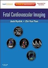 Fetal Cardiovascular Imaging: Expert Consult Premium