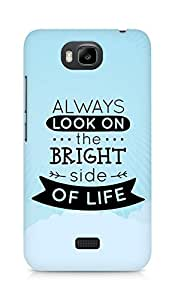 Amez Always look on the Bright Side of Life Back Cover For Huawei Honor Bee