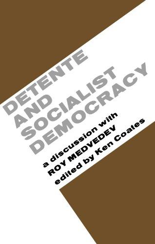 Detente and Socialist Democracy