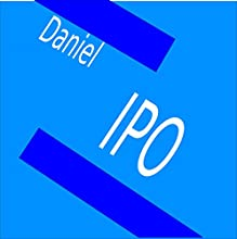 IPO Audiobook by  Daniel Narrated by  Daniel