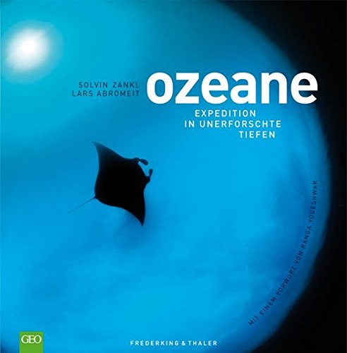 Ozeane: Expedition in unerforschte Tiefen