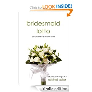 Bridesmaid Lotto (McMaster the Disaster)