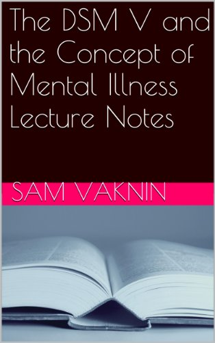 the-dsm-v-and-the-concept-of-mental-illness-lecture-notes-and-articles