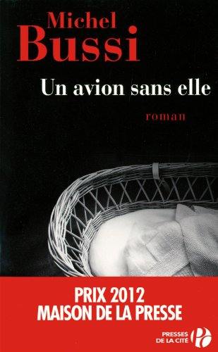 Telecharger Michel Bussi - Un avion sans elle [Epub]