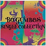 BO GUMBOS SINGLE COLLECTION(BO GUMBOS)