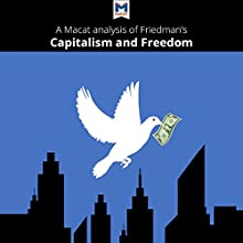 A Macat Analysis of Milton Friedman's Capitalism and Freedom Audiobook by Sulaiman Hakemy Narrated by  Macat.com