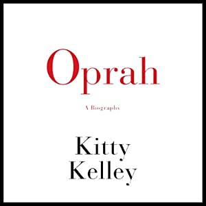Oprah: A Biography | [Kitty Kelley]