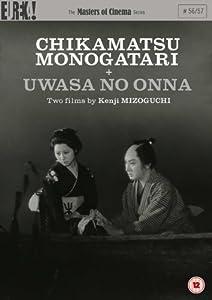 Chikamatsu Monogatari/ Uwasa no Onna [Masters of Cinema] [DVD]