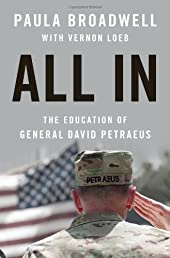 All In: The Education of General David Petraeus
