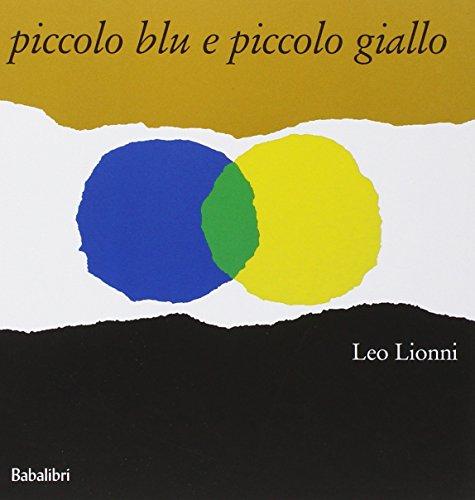 Piccolo blu e piccolo giallo PDF