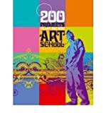 img - for 200 Projects to Get You into Art School (Paperback) - Common book / textbook / text book