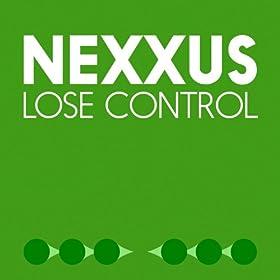 Nexxus - Lose Control / Intial