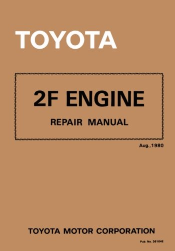Toyota 2F Engine Repair Manual: Aug. 1980 (Toyota Landcruiser Repair Manual compare prices)