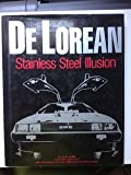 De Lorean: Stainless Steel Illusion (0930880099) by John Lamm