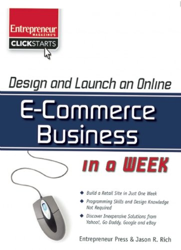 Design and Launch an ECommerce Business in a Week ISBN-13 9781599181837