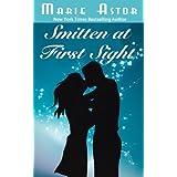 Smitten at First Sight: A Contemporary Romance Novel ~ Marie Astor