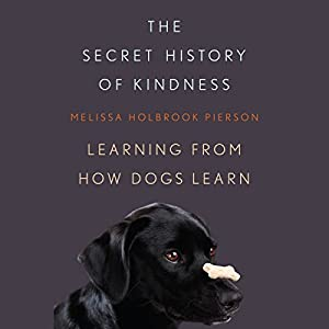 The Secret History of Kindness Audiobook