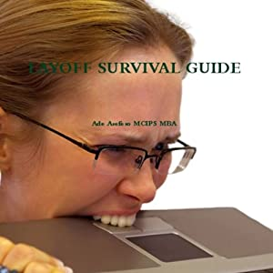 Layoff Survival Guide Audiobook
