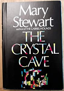 Crystal Cave, The by Mary Stewart