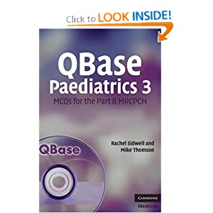 QBase Paediatrics 3: MCQs for the Part B MRCPCH (No. 3) 41akBonCfxL._BO2,204,203,200_PIsitb-sticker-arrow-click,TopRight,35,-76_AA300_SH20_OU01_