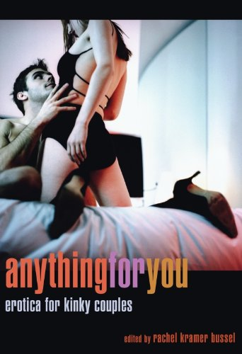 Anything for You: Erotica for Kinky Couples by