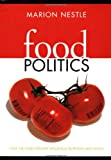  : Food Politics: How the Food Industry Influences Nutrition and Health &#40;California Studies in Food and Culture&#41;