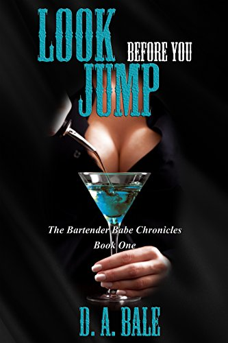 Look Before You Jump by D. A. Bale ebook deal