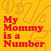 My Mommy Is a Number | [Wordboy]