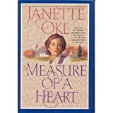 The Measure of a Heart (THE JANETTE OKE COLLECTION) (0553805800) by JANETTE OKE