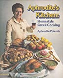 Aphrodite's kitchen: Homestyle Greek cooking
