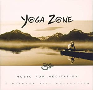 Yoga Zone: Music for Meditation