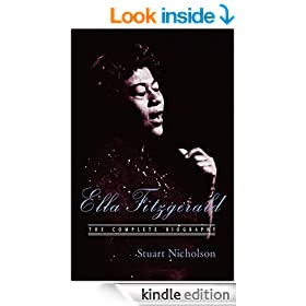 Ella Fitzgerald: A Biography of the First Lady of Jazz, Updated Edition
