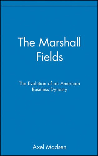 the-marshall-fields-the-evolution-of-an-american-business-dynasty