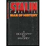 Stalin, Man of Historypar Ian Grey