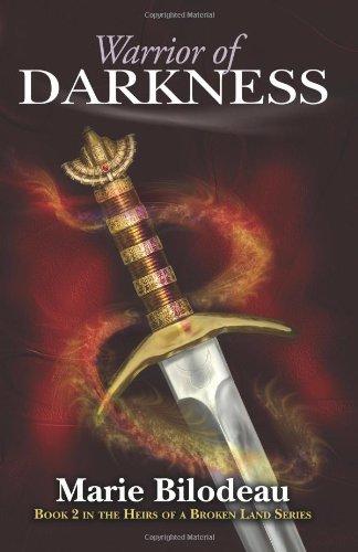 Warrior of Darkness: Heirs of a Broken Land - Book 2