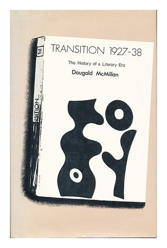Transition: The History of a Literary Era, 1927-1938, McMillan, Dougald